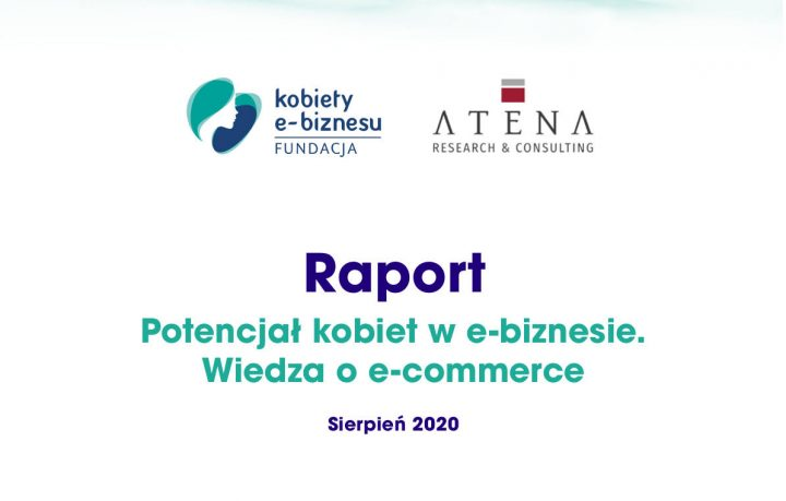 Raport potencjał kobiet w e-biznesie